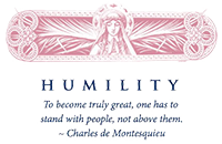 To become truly great, one has to stand with people, not above them - Charles de Montesquieu