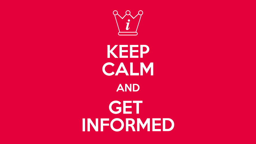 544a57443e441 keep calm and get informed 544a57443e383